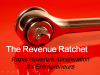 Revenue Ratchet